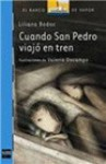 Cuando San Pedro viajó en tren - Liliana Bodoc
