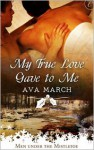 My True Love Gave to Me - Ava March