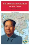 The Chinese Revolution and Mao Zedong in World History - Ann Malaspina