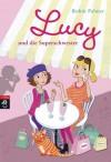 Lucy und die Superschwester - Robin Palmer