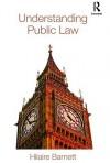 Understanding Public Law - Hilaire Barnett