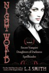 Night World, No. 1: Secret Vampire; Daughters of Darkness; Spellbinder (Night World, #1-3) - L.J. Smith