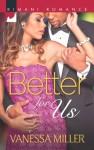 Better for Us - Vanessa Miller