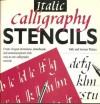 Italic Calligraphy Stencils - Stewart Walton, Sally Walton