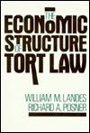 The Economic Structure of Tort Law - William M. Landes, Richard A. Posner