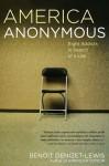 America Anonymous - Benoit Denizet-Lewis