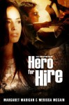 Hero For Hire (Tales From Beyond the End) - Merissa McCain, Margaret Madigan