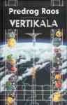 Vertikala - Predrag Raos
