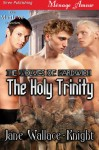 The Holy Trinity [The Wolves of Gardwich] - Jane Wallace-Knight