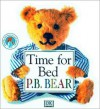 Time for Bed P.B. Bear - Lee Davis