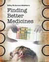 Finding Better Medicines - John Coad