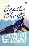 Il mistero del Treno Azzurro (Oscar scrittori moderni) (Italian Edition) - Giuseppe Settanni, Agatha Christie