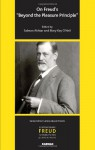 """On Freud's """"Beyond the Pleasure Principle"""" (Contemporary Freud Turning Points & Critical Issues) - Salman Akhtar, Mary Kay O'Neil"""