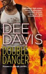 Double Danger - Dee Davis