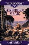 Forbidden Magic Forbidden Magic - Angus Wells
