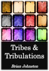 Tribes and Tribulations (Search for Truth Series) - Brian Johnston, Hayes Press
