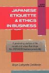 Japanese Etiquette & Ethics in Business - Boyé Lafayette de Mente