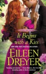 It Begins with a Kiss (Drake's Rakes) - Eileen Dreyer