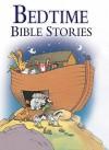 Bedtime Bible Stories - Tim Dowley, Stephanie McFetridge Britt