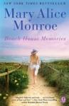 Beach House Memories - Mary Alice Monroe