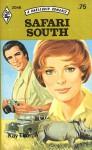 Safari South (A Harlequin Romance, 2046) - Kay Thorpe