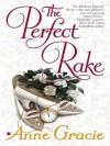 The Perfect Rake - Anne Gracie