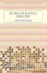 Roman Social History - Susan Treggiari