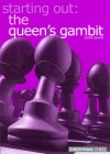 Starting Out: The Queen's Gambit - John Shaw