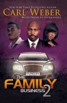 The Family Business 2 - Carl Weber, Treasure Hernandez