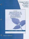 Cengage Student Workbook for Algebra Activities for Beginning & Intermediate Algebra: An Integrated Approach - R. David Gustafson, Rosemary M. Karr, Marilyn B. Massey