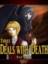 Three Deals with Death (Cornelius Quiggle) - Eva Wong