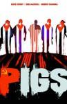 Pigs Volume 1: Hello Cruel World Tp - Nate Cosby, Ben McCool, Breno Tamura, Will Sliney