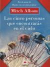 Las cinco personas que encontrarás en el cielo (Palabras abiertas) - Mitch Albom, Mariano Antolín