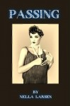 Passing (Oshun Publishing African-American History Series) - Nella Larsen