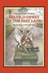 Melvil and Dewey in the Fast Lane - Pamela Curtis Swallow
