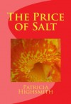 The Price of Salt - Patricia Highsmith