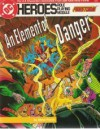 An Element Of Danger (DC Heroes Role Playing Module: Firestorm) - Steve Perrin