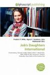Job's Daughters International - Frederic P. Miller, Agnes F. Vandome, John McBrewster