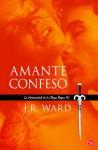 Amante Confeso (La Hermandad de la Daga Negra, #4) - J.R. Ward