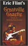 Eric Flint's Grantville Gazette Volume 26 - Eric Flint, Paula Goodlett, Garrett W. Vance, Thomas Richardson