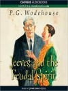 Jeeves and the Feudal Spirit (MP3 Book) - P.G. Wodehouse, Frederick Davidson, Jonathan Cecil