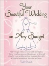 Your Beautiful Wedding on Any Budget - Todd Outcalt