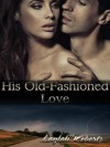 His Old-Fashioned Love - Laylah Roberts