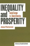 Inequality and Prosperity: Social Europe Vs. Liberal America - Jonas Pontusson