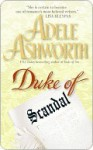 Duke of Scandal - Adele Ashworth