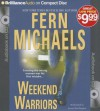 Weekend Warriors - Laural Merlington, Fern Michaels