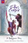 Julius Caesar - Andrew Matthews, Tony Ross
