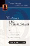 Exploring 1 & 2 Thessalonians - John Phillips
