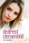 Dearest Clementine (Dearest, #1) - Lex Martin