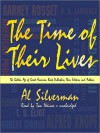 The Time of Their Lives: The Golden Age of Great American Book Publishers, Their Editors and Authors (MP3 Book) - Al Silverman, Tom Weiner